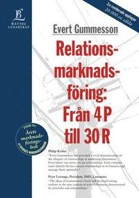 Relationsmarknadsf�ring : Fr�n 4 P Till 30 R (inbunden)