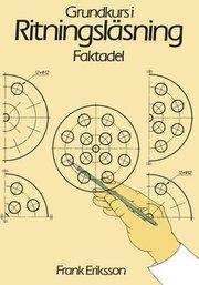 Grundkurs i ritningsläsning Faktabok