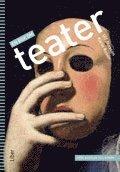 En bok om teater fr�n Aiskylos till Nor�n (h�ftad)