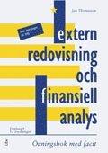 Extern redovisning och finansiell analys: �vningsbok (h�ftad)