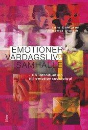 Emotioner vardagsliv och samhälle – en introduktion till emotionssociologi