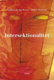Intersektionalitet – Kritiska reflektioner över (o)jämlikhetens landskap