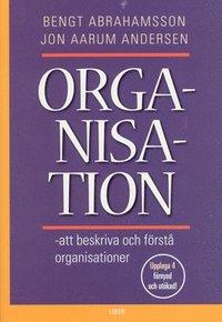 Organisation: att beskriva och f�rst� organisationer (h�ftad)