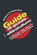 Guide till globala aff�rskulturer (inbunden)