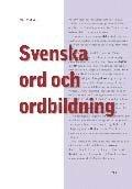 Svenska ord och ordbildning (h�ftad)
