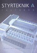 Styrteknik A - Faktabok (h�ftad)