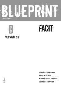 Blueprint B, Version 2.0 facit (h�ftad)