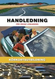 Körkortsutbildning: Handledning för privat utbildning