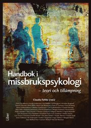 Handbok i missbrukspsykologi – teori och tillämpning