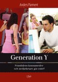 Generation Y – framtidens konsumenter och medarbetare gör entré