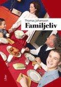 Familjeliv (inbunden)