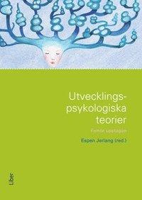 Utvecklingspsykologiska teorier (h�ftad)
