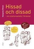 Hissad och dissad – Om relationsarbete i förskolan