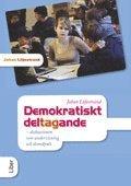 Demokratiskt deltagande : diskussionen som undervisning och demokrati