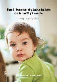 Sm� barns delaktighet och inflytande - n�gra perspektiv (h�ftad)