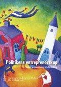Politikens entreprenörskap – kreativ problemlösning och förändring
