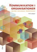 Kommunikation i organisationer (inbunden)