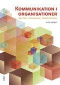 Kommunikation i organisationer (h�ftad)