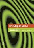 Trendspanarens handbok (h�ftad)