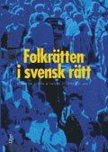 Folkr�tten i svensk r�tt (h�ftad)