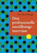 Den professionella anst�llningsintervjun (h�ftad)