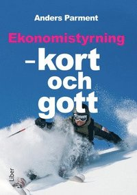 Ekonomistyrning : kort och gott (h�ftad)