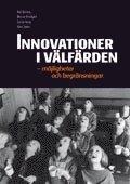 Innovationer i v�lf�rden : m�jligheter och begr�nsningar (kartonnage)