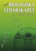 Det biologiska ledarskapet (h�ftad)