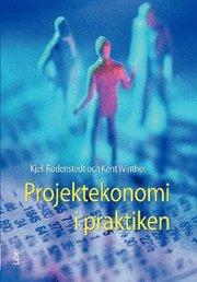 Projektekonomi i praktiken