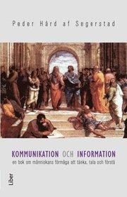 Kommunikation och information : en bok om människans förmåga att tänka tala och förstå