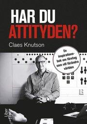 Har du attityden? : en inspirationsbok om företag som vill förändra världen
