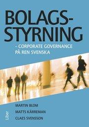 Bolagsstyrning : corporate governance på ren svenska