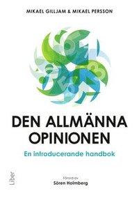 Den allm�nna opinionen : en introducerande handbok (h�ftad)