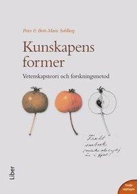 Kunskapens former : vetenskapsteori och forskningsmetod (h�ftad)