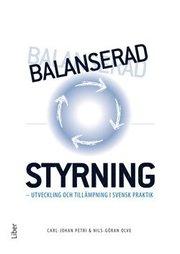 Balanserad styrning : utveckling och tillämpning i svensk praktik