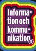 Information och Kommunikation 1, Fakta & �vningar