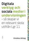 Digitala verktyg och sociala medier i undervisningen: