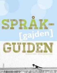 Spr�kguiden - Allt-i-ett-bok f�r svenska som andraspr�k grund (h�ftad)
