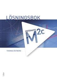 M 2c L�sningsbok (h�ftad)