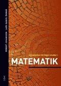 Introduktion till h�gre studier i matematik (h�ftad)