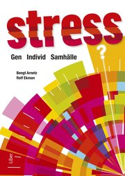 Stress : gen individ samhälle