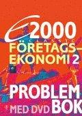 E2000 Classic F�retagsekonomi 2 Problembok med DVD (h�ftad)