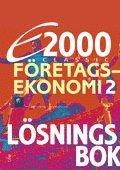 E2000 Classic F�retagsekonomi 2 L�sningsbok (h�ftad)