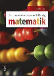 Barn matematiserar och lär sig matematik