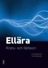 Ell�ra : krets- och f�ltteori (inbunden)
