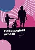 Pedagogiskt arbete (h�ftad)