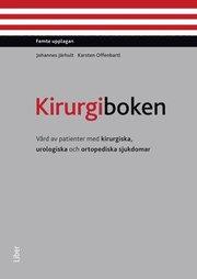 Kirurgiboken : vård av patienter med kirurgiska urologiska och ortopediska sjukdomar