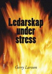 Ledarskap under stress