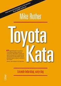 Toyota Kata : l�rande ledarskap, varje dag (h�ftad)