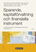 Sparande, kapitalf�rvaltning och finansiella instrument: licensieringstest f�r v�rdepappersmarknaden. Delomr�de 1-2 (h�ftad)